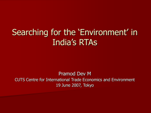 Searching for the 'Environment' in India's RTAs Pramod Dev M