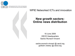 New growth sectors: Online news distribution WPIE Networked ICTs and innovation