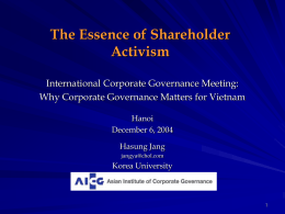 The Essence of Shareholder Activism International Corporate Governance Meeting: