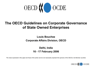The OECD Guidelines on Corporate Governance of State Owned Enterprises Louis Bouchez
