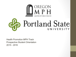 Health Promotion MPH Track Prospective Student Orientation 2015 - 2016