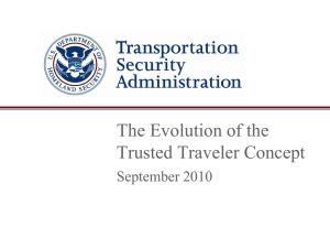 The Evolution of the Trusted Traveler Concept September 2010