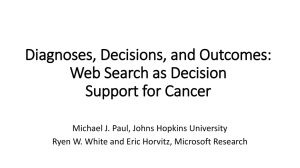 Diagnoses, Decisions, and Outcomes: Web Search as Decision Support for Cancer