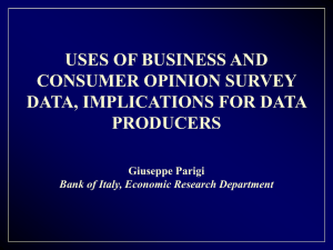 USES OF BUSINESS AND CONSUMER OPINION SURVEY DATA, IMPLICATIONS FOR DATA PRODUCERS