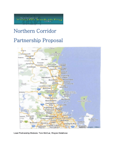 Northern Corridor Partnership Proposal  Lead Partnership Brokers: Tom McCue, Wayne Delaforce