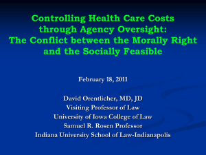 Controlling Health Care Costs through Agency Oversight: and the Socially Feasible
