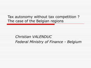 Tax autonomy without tax competition ? Christian VALENDUC