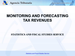 MONITORING AND FORECASTING TAX REVENUES STATISTICS AND FISCAL STUDIES SERVICE