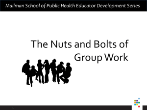 The Nuts and Bolts of Group Work 1