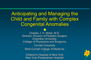 Anticipating and Managing the Child and Family with Complex Congenital Anomalies