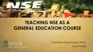 TEACHING NSE AS A GENERAL EDUCATION COURSE Courtney Pace Lyons, Ph.D. Louis Maze