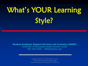 What's YOUR Learning Style? Student Academic Support Services and Inclusion (SASSI)