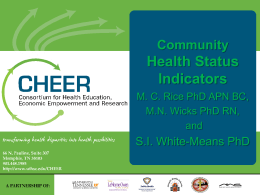 Health Status Indicators Community S.I. White-Means PhD
