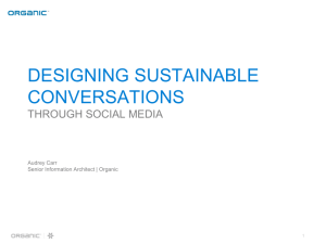 DESIGNING SUSTAINABLE CONVERSATIONS THROUGH SOCIAL MEDIA Audrey Carr