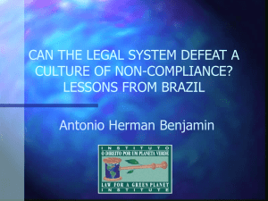 CAN THE LEGAL SYSTEM DEFEAT A CULTURE OF NON-COMPLIANCE? LESSONS FROM BRAZIL