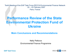Tenth Meeting of the EAP Task Force EECCA Environmental Finance... – 23 February 2007 22 Paris, France