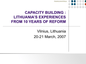 CAPACITY BUILDING : 'S EXPERIENCES LITHUANIA FROM 10 YEARS OF REFORM
