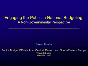 Engaging the Public in National Budgeting: A Non-Governmental Perspective Susan Tanaka
