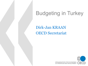 Budgeting in Turkey Dirk-Jan KRAAN OECD Secretariat