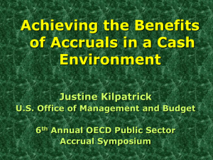 Achieving the Benefits of Accruals in a Cash Environment Justine Kilpatrick