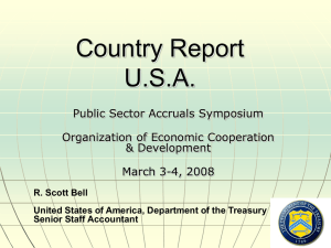 Country Report U.S.A. Public Sector Accruals Symposium Organization of Economic Cooperation