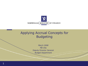 Applying Accrual Concepts for Budgeting 1 March 2008