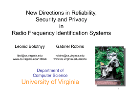University of Virginia New Directions in Reliability, Security and Privacy in