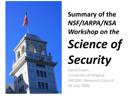 Science of Security Summary of the NSF/IARPA/NSA