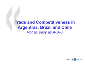 Trade and Competitiveness in Argentina, Brazil and Chile 1