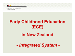 Early Childhood Education (ECE) in New Zealand - Integrated System -