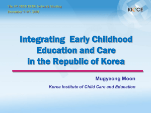 Integrating  Early Childhood Education and Care in the Republic of Korea