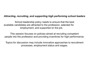 Attracting, recruiting, and supporting high performing school leaders