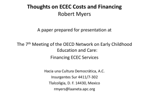 Thoughts on ECEC Costs and Financing Robert Myers