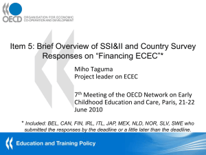Item 5: Brief Overview of SSI&II and Country Survey