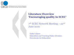 Literature Overview 'Encouraging quality in ECEC' 7 ECEC Network Meeting – 22