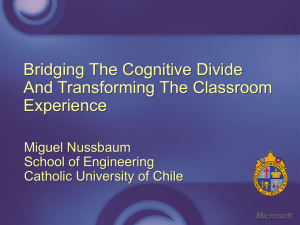 Bridging The Cognitive Divide And Transforming The Classroom Experience Miguel Nussbaum