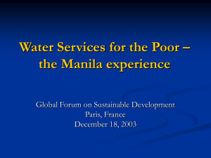 Water Services for the Poor – the Manila experience Paris, France