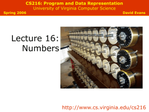 Lecture 16: Numbers  CS216: Program and Data Representation