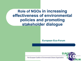 in increasing effectiveness of environmental policies and promoting stakeholder dialogue