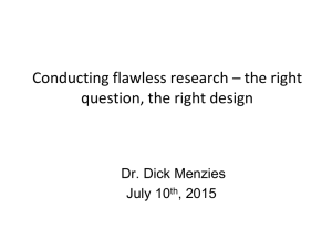 Conducting flawless research – the right question, the right design July 10
