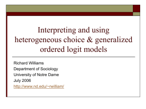 Interpreting and using heterogeneous choice & generalized ordered logit models Richard Williams