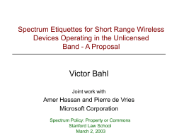 Victor Bahl Spectrum Etiquettes for Short Range Wireless Band - A Proposal
