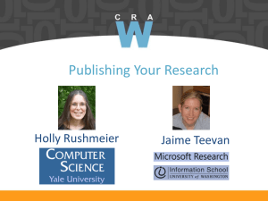 Publishing Your Research Holly Rushmeier Jaime Teevan