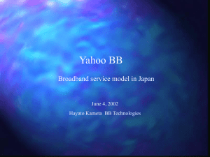 Yahoo BB Broadband service model in Japan June 4, 2002
