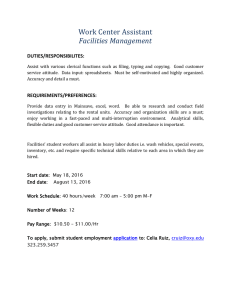 Work Center Assistant Facilities Management  DUTIES/RESPONSIBILITES: