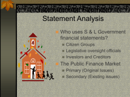 Governmental Financial Statement Analysis Who uses S & L Government financial statements?