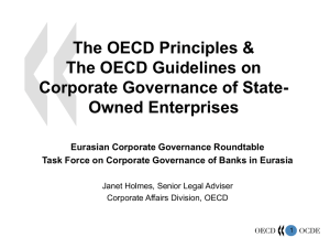 The OECD Principles & The OECD Guidelines on Corporate Governance of State-