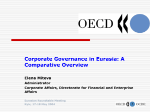 Corporate Governance in Eurasia: A Comparative Overview Elena Miteva Administrator