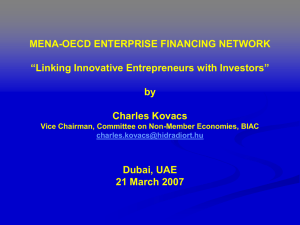 "MENA-OECD ENTERPRISE FINANCING NETWORK ""Linking Innovative Entrepreneurs with Investors"" by Charles Kovacs"