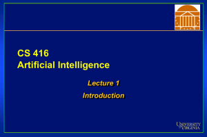 CS 416 Artificial Intelligence Lecture 1 Introduction